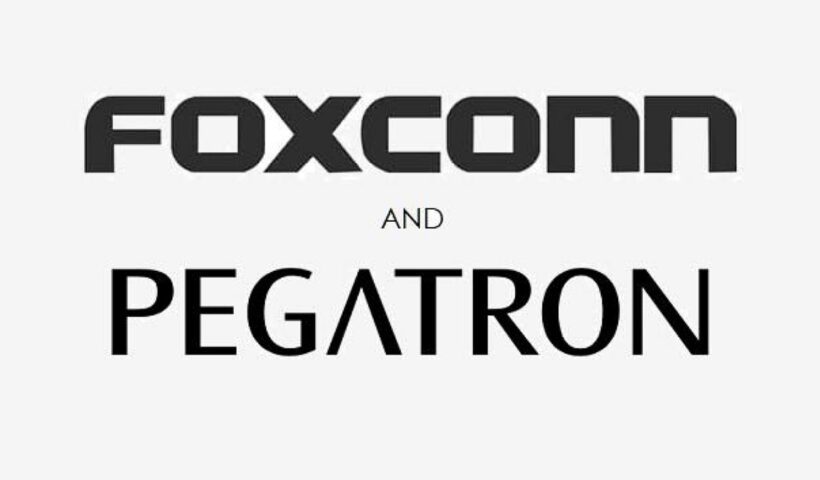 Foxconn and PEGATRON