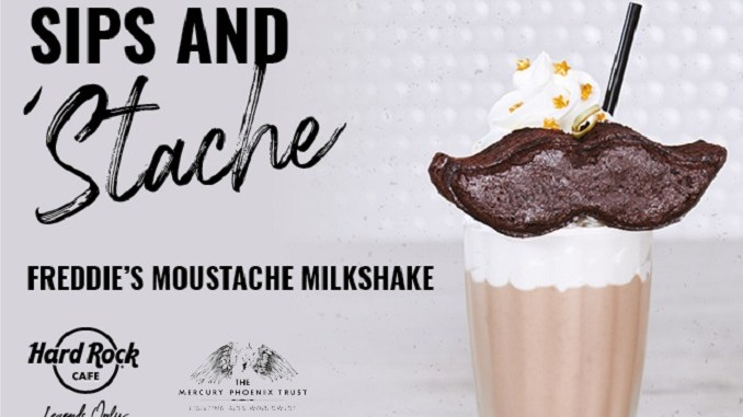 Celebrate Freddie Mercury For Hard Rock Cafe And Exclusive Mustache Milkshake Food Beverage Magazine