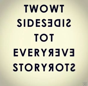 89773-Two-Sides-To-Every-Story