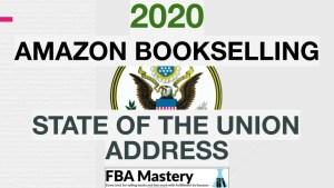 2020 Amazon FBA State Of Union Address