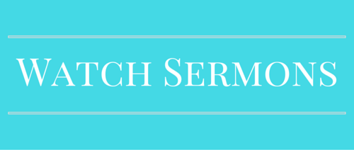 Watch Sermon Videos