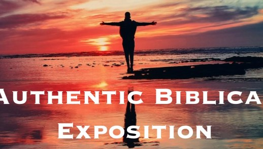 Authentic Biblical Exposition