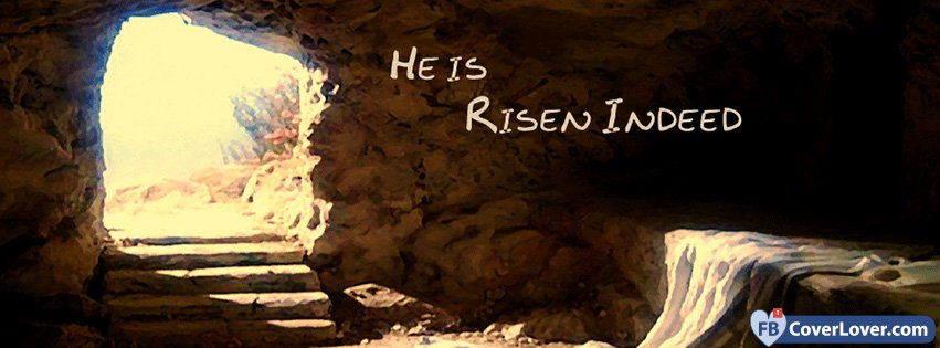 Emo Wallpaper Quotes Download He Has Risen Indeed Facebook Covers He Has