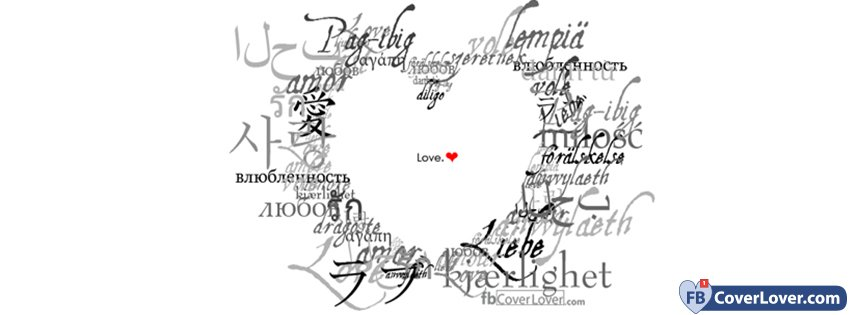 Love In All Languages love and relationship Facebook Cover