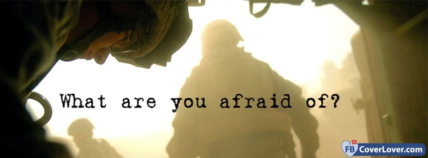 what are you afraid