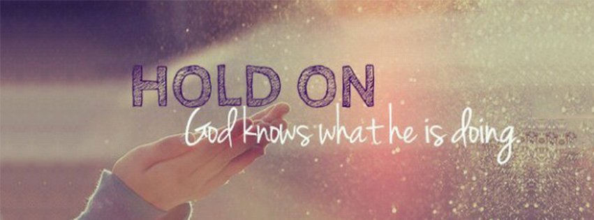 Cool Wallpapers With Quotes About Life God Knows What Hes Doing Religion Christian Facebook Cover