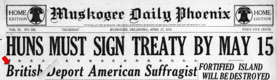 Editor. (Apr. 17, 1919). British Deport American Suffragist [Lillian Scott Troy]. Muskogee Daily Phoenix.