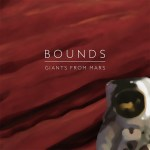 Bounds,Giants from Mars, Cover, EP,Alternative Rock, FBP Music Publishing