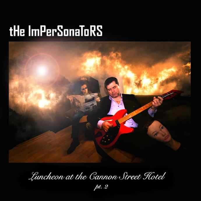 The Impersonators – Luncheon at the Cannon Street Hotel pt.2