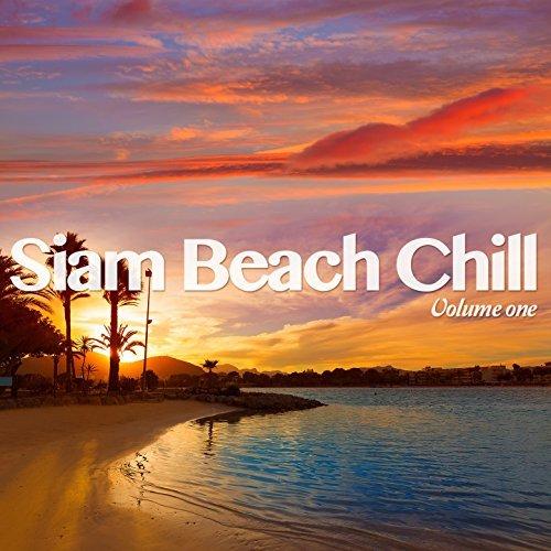 Siam Beach Chill, Vol. 1