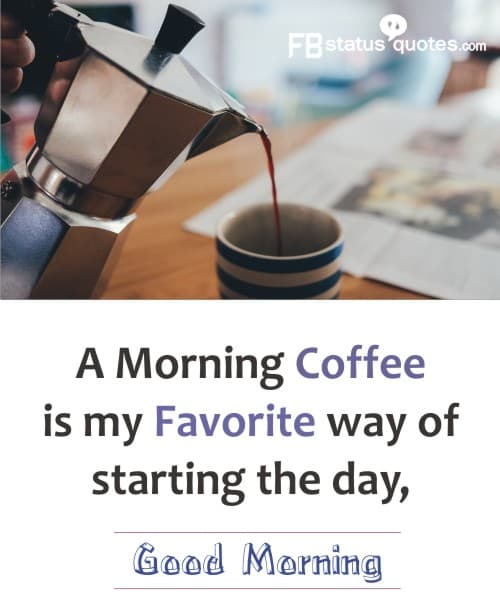 Good Morning  With Coffee  Love