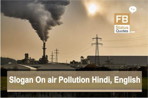 Slogan On Air Pollution