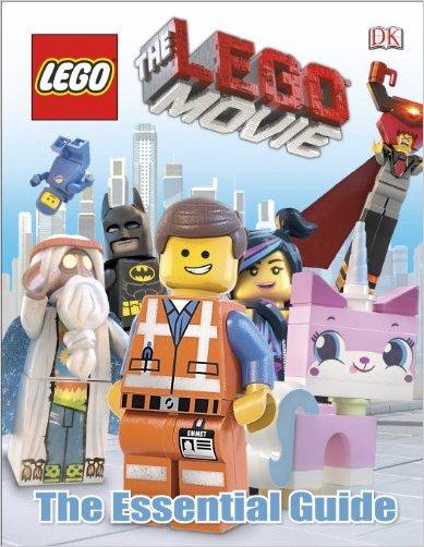 The LEGO Movie Essential Guide