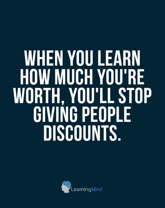 当你知道你更多的价值,你就不能再给你买一次奖金了。