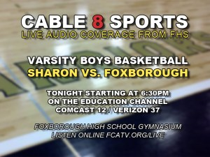 Sharon vs. Foxboro Boys Basketball Live