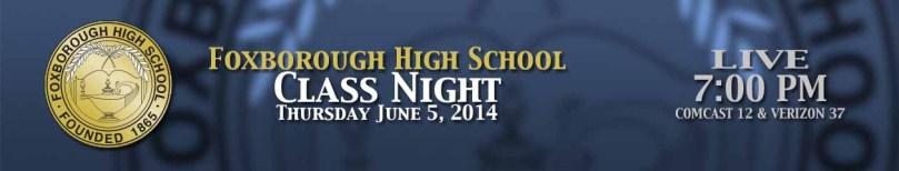 Foxborough High School Class Night 2014
