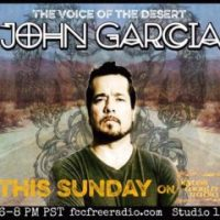 KYUSS WORLD RADIO 13 - JOHN GARCIA - A True Desert Legend - 10.2.16