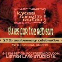 KYUSS WORLD RADIO # 23 - KYUSS - BLUES FOR THE RED SUN - 25th ANNIVERSARY SPECIAL - 6.25.17