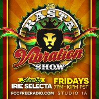 The Rasta Vibration Show with Dj Irie Selecta
