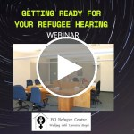 Webinar | Getting Ready for your Refugee Hearing