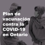Cuándo te puedes vacunar contra la COVID-19 en Ontario