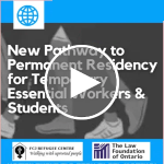 Webinar | New Pathway to Permanent Residency for Temporary Essential Workers and Students
