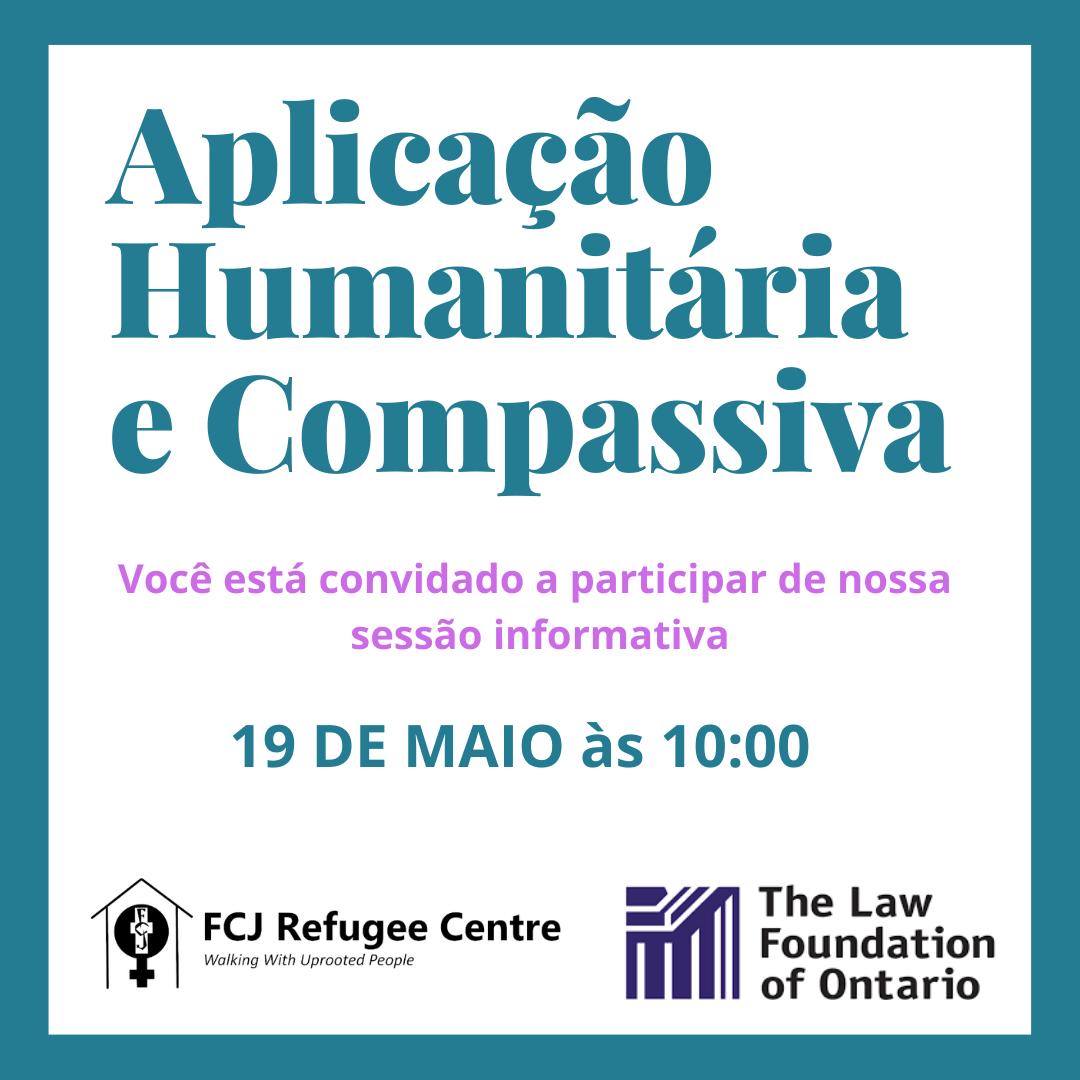 Sessão informativa: Aplicação Humanitária e Compassiva