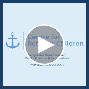 Webinar | Unaccompanied and Separated Children, Part One