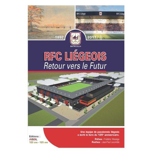 """RFC Liégeois - """"Retour vers le futur"""""""