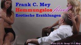 frank-c-mey-hemmungslos-frivol-erotische-erzaehlungen