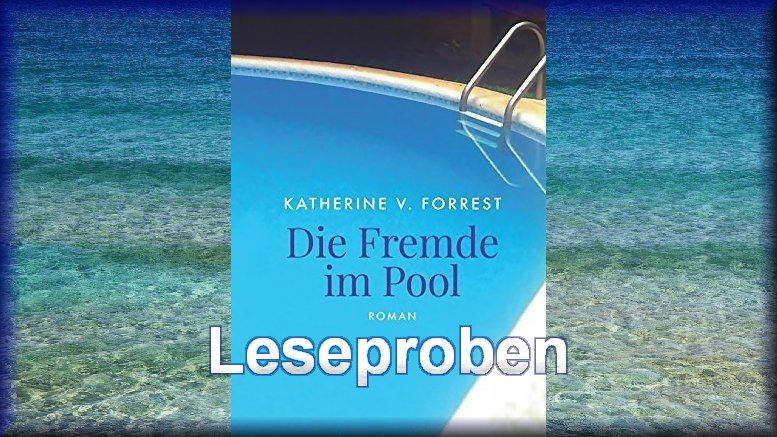 die_fremde_im_pool_leseproben_erotikroman_von_katherine_v_forrest