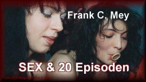 sex_und_20_episoden_frank_c_mey_vom_voegeln