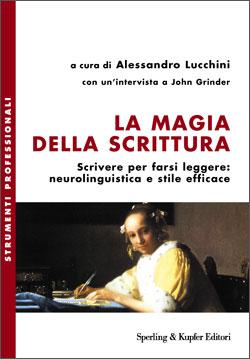 Alessandro Lucchini, La magia della scrittura, Sperling&Kupfer