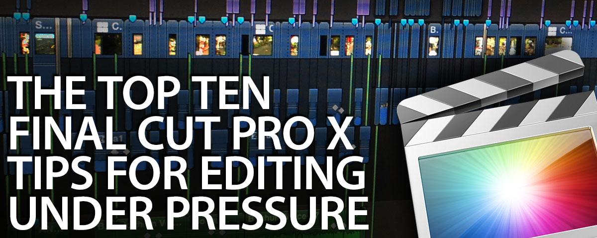 top ten fcpx pressure