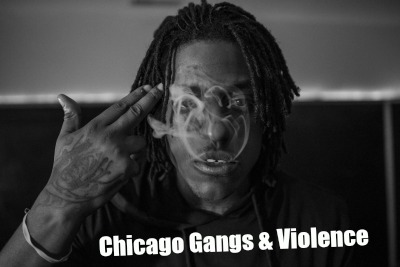 Chicago Gangs and Violence