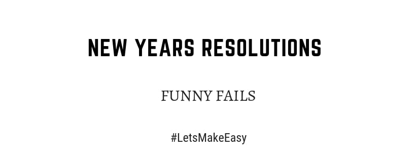 New Years Resolutions funny fails