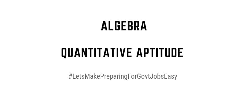 Quantitative Aptitude Algebra PDF Download
