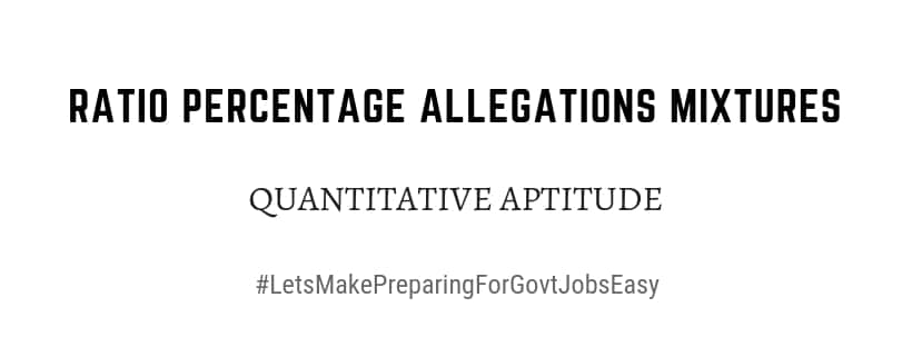 Ratios percentage Quantitative Aptitude pdf download