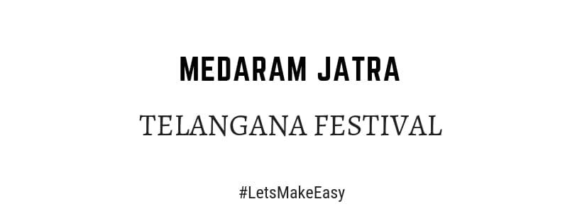 importance of medaram jatra telangana festival