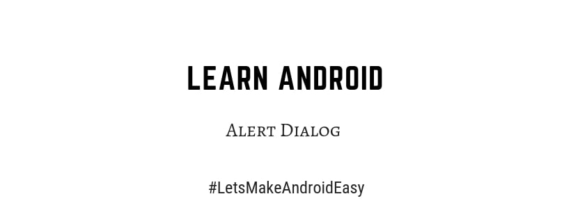 Android Alert Dialog snippet source code download