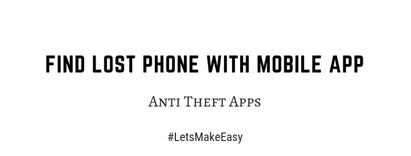 Find Lost Phone With Mobile App