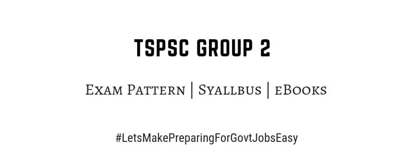 Tspsc Group 2 Exam Pattern