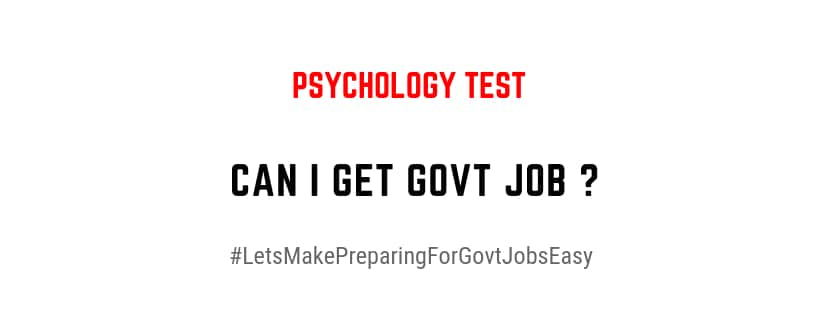 Will I Get Government Job In Future Psychology Test For Aspirants
