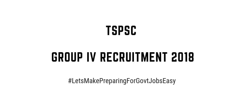 TSPSC Group IV Services Recruitment 2018