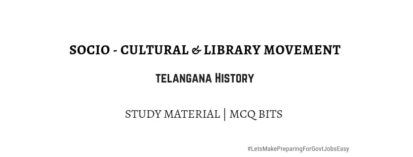 Socio cultural library movement telangana