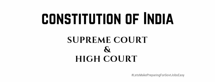 Constitution of India Supreme court High court