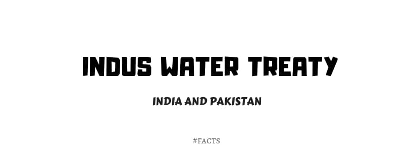 Indus Water Treaty between India Pakistan 2019