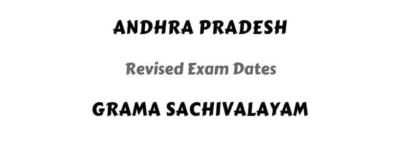 Andhra Pradesh Grama Sachivalayam Revised Exam Dates