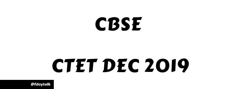 CBSE Central Teacher Eligibility Test CTET Dec 2019
