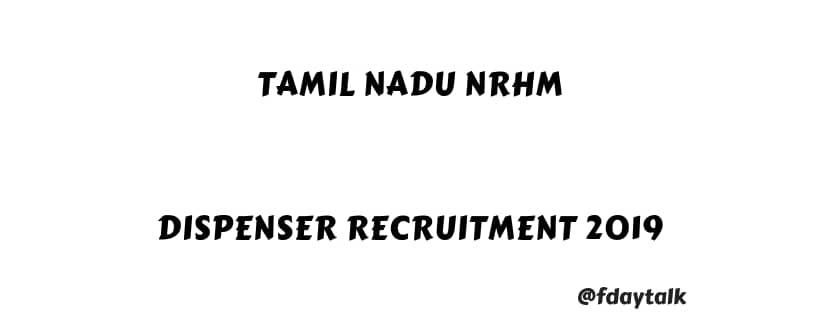Tamil Nadu NRHM Dispenser Recruitment 2019